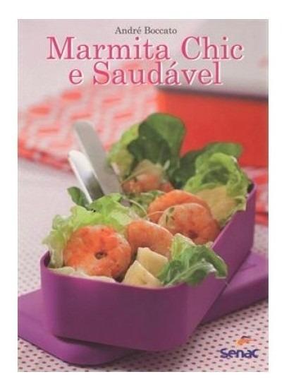 Livro - Marmita Chic E Saudável (acompanha Sacola Termica)