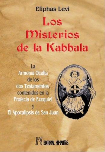 Misterios De La Kabbala O La Armonia Oculta De Los Dos Testa