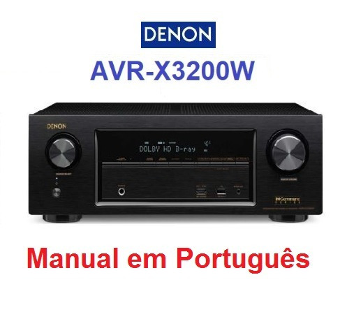 Manual Em Português Do Receiver Av Denon Avr-x3200w