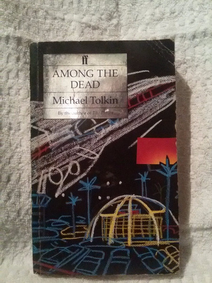 Antigo Livro Among The Dead- Michael Tolkin- Nº 3953