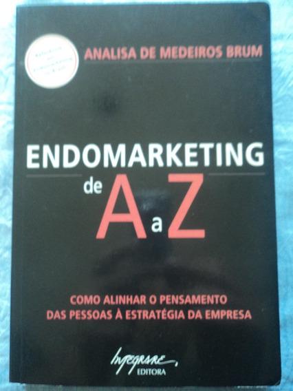 Livro-endomarketing De A A Z:analisa De Medeiros Brum