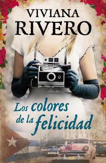 Los Colores De La Felicidad De Viviana Rivero- Emecé