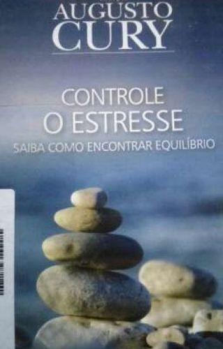 Livro Controle O Estresse Augusto Cury