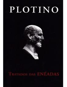 Livro Plotino Tratados Das Enéadas