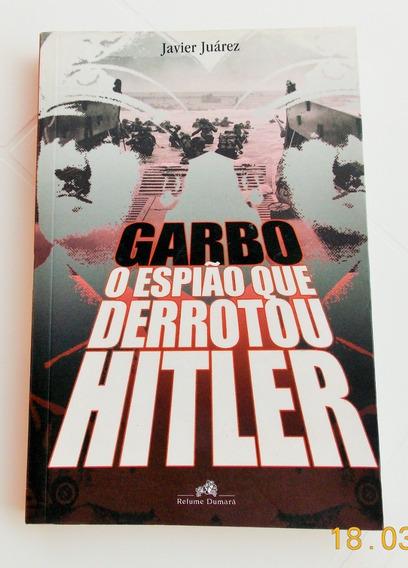 Livro: Garbo - O Espião Que Derrotou Hitler