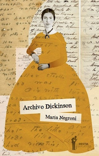 Archivo Dickinson, Maria Negroni, Bestia Equilátera