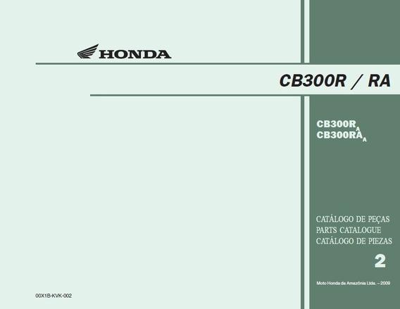 Honda Cb 300r/ra - Catalogo De Peças 2010