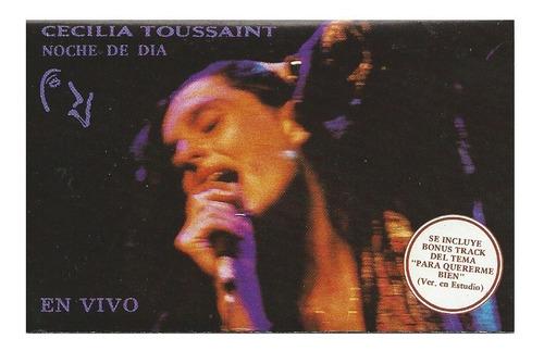 Cecilia Toussaint Noche De Dia Cassette + Cd Transfer Gratis