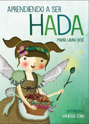Aprendiendo A Ser Hada