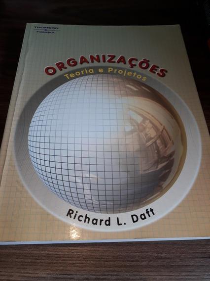 Organizações Teoria E Projeto - Richard L. Daft