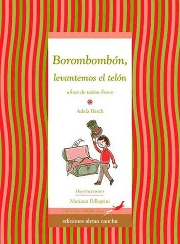 Borombombon  Levantemos El Telon - Basch Adela