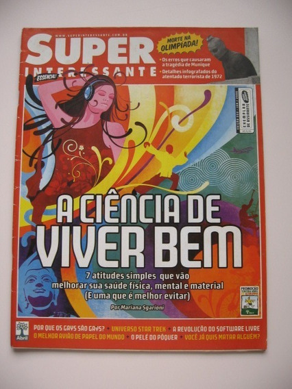 Revista Super Interessante - Nº 222 - A Ciência De Viver Bem