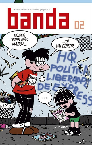 Imagem 1 de 1 de Revista Banda 02 Quadrinhos Política Liberdade De Expressão