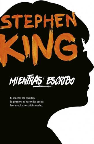 Imagen 1 de 2 de Mientras Escribo - Stephen King