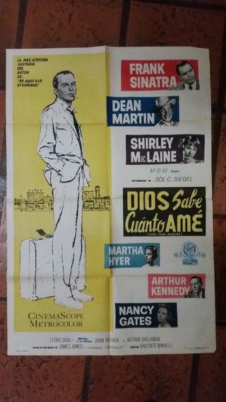 Película Dios Sabe Cuanto Amé. Frank Sinatra Afiche Original