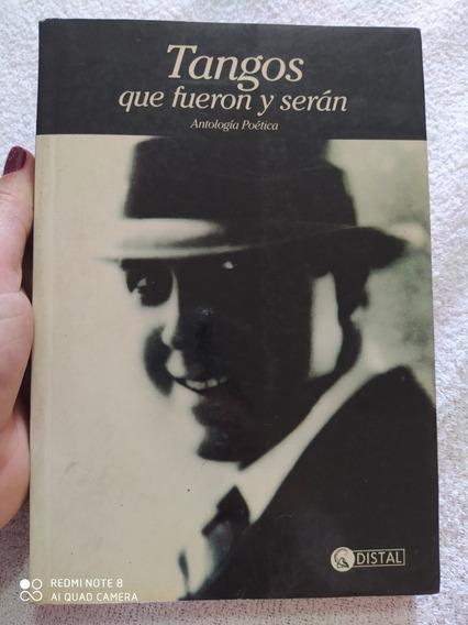 Livro: Tangos Que Fueron Y Serán - Antología Poética