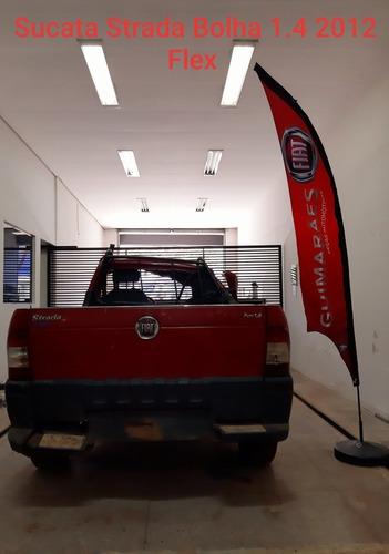 Sucata Fiat Strada Bolha 2012 1.4