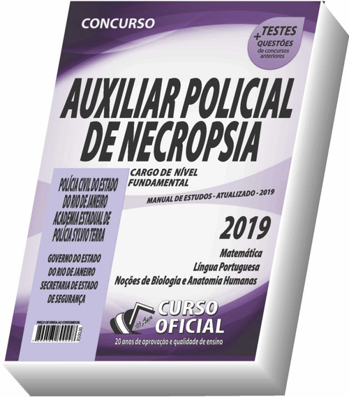 Apostila Pc-rj Necropsia - Auxiliar Policial De Necropsia