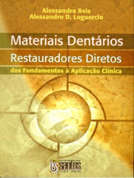 Materiais Dentarios Restauradores Diretos - Santos