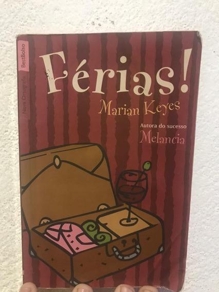 Livro Da Autora Marian Keyes Férias . Livro De Romance.
