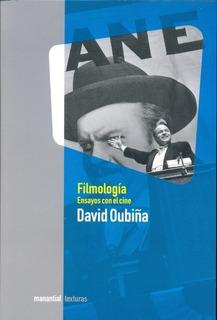 Filmologia Ensayos Con El Cine - Oubiña, David