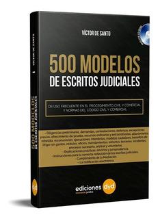500 Modelos De Escritos Judiciales. Victor De Santo Con Cd