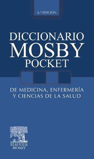 Diccionario Mosby Pocket De Medicina, Enfermería Y Cs. Salud