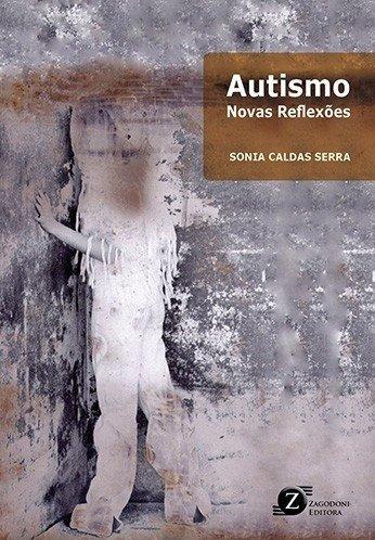 Livro - Autismo Novas Reflexões