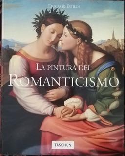 La Pintura Del Romanticismo, Norbert Wolf