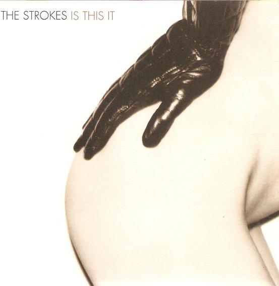 Cd The Strokes - Is This It - Semi Novo***