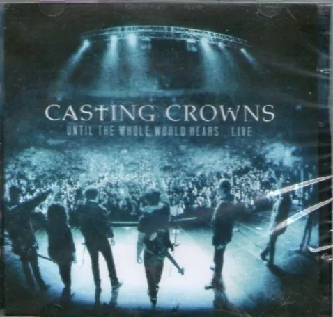 Cd+dvd Casting Crowns Until Whole World Hears - Lacrado