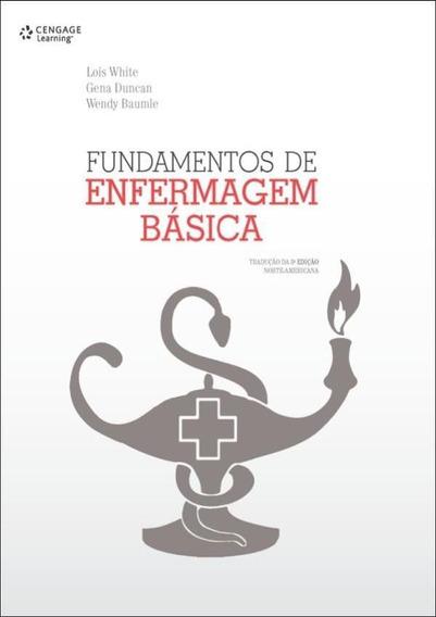 Fundamentos De Enfermagem Basica - Traducao Da 3ª Edicao N