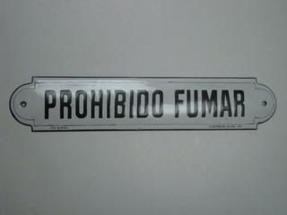 Cartel Prohibido Fumar Con Firma
