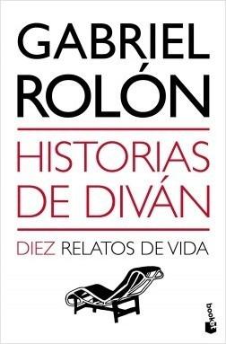 Libro: Historias De Diván  - Gabriel Rolón