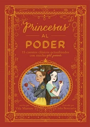 Princesas Al Poder 15 Cuentos Clasicos Con Mucho Girl Power