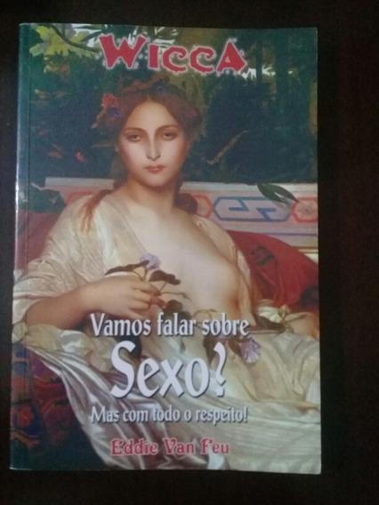 Wicca Vamos Falar De Sexo ? Eddie Van Feu
