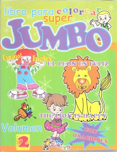 Imagen 1 de 4 de Libro Colorear Iluminar Jumbo Español Ingles Oraciones Niños