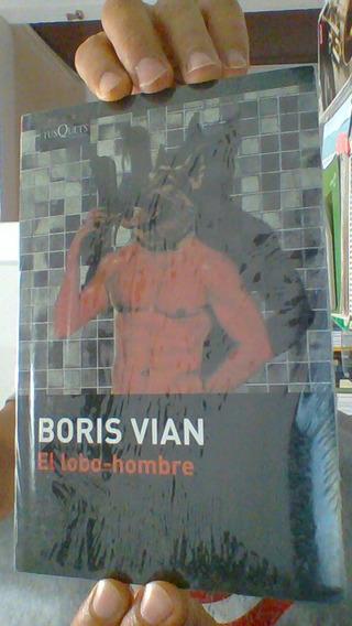 El Lobo Hombre. Boris Vian