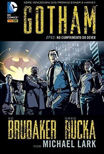 Hq - Gotham - No Cumprimento Do Dever Dpgc- Vol. 1 Da Série