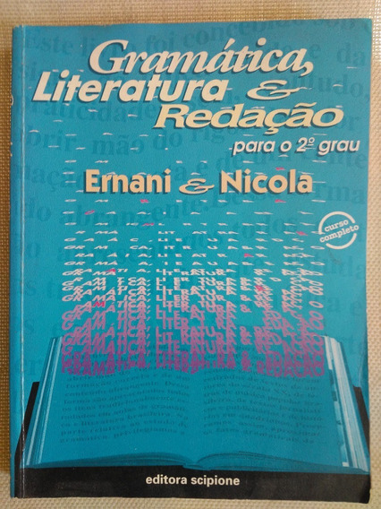 Gramatica Literatura E Redaçao Para O 2 Grau Ernani