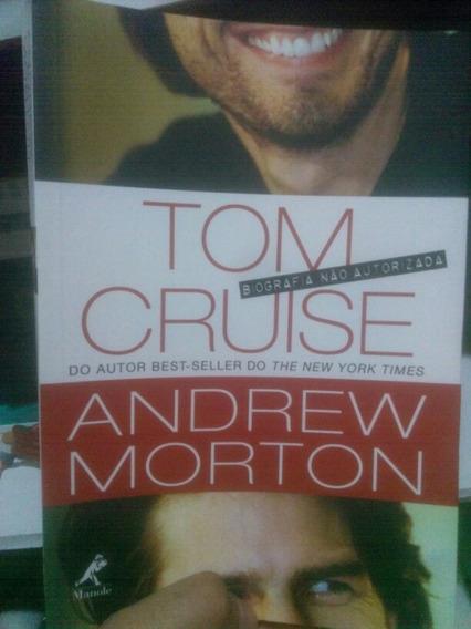 Livro Tom Cruise - Biografia Não Autorizada