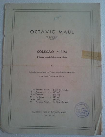 Octavio Maul Travessa Coleçao Mirim Partitura 1951