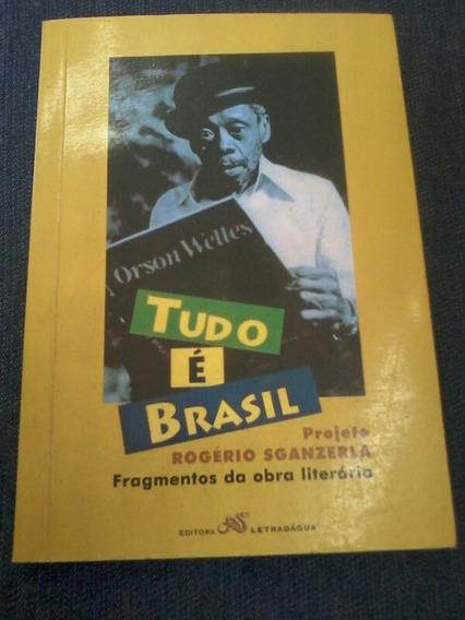 Livro Tudo É Brasil Projeto Rogério Sganzerla