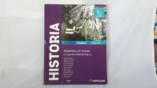 Historia Argentina Y Mundo Segunda Mitad Sg 20 Nuevo Saberes