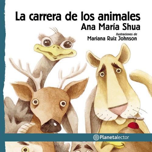 Imagen 1 de 2 de La Carrera De Los Animales Ana María Shua  Planetalector