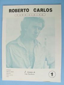 Partitura Violão: Roberto Carlos, 2 Volumes + Brinde