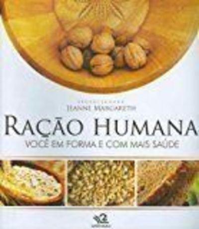 Livro Ração Humana Jeanne Margareth