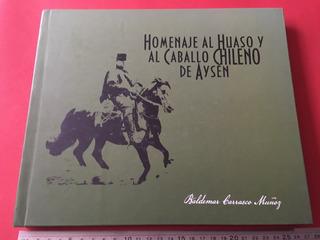 Libro Homenaje Al Huaso Y Caballo Chileno De Aysén Campo