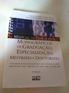 Manual Trabalhos Monograficos De Graduacao,especializacao,me