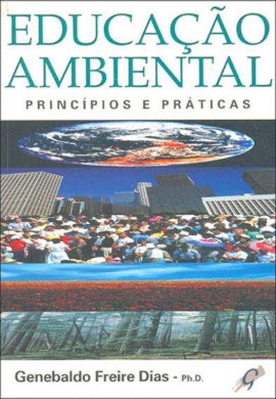 Educaçao Ambiental - Principios E Praticas